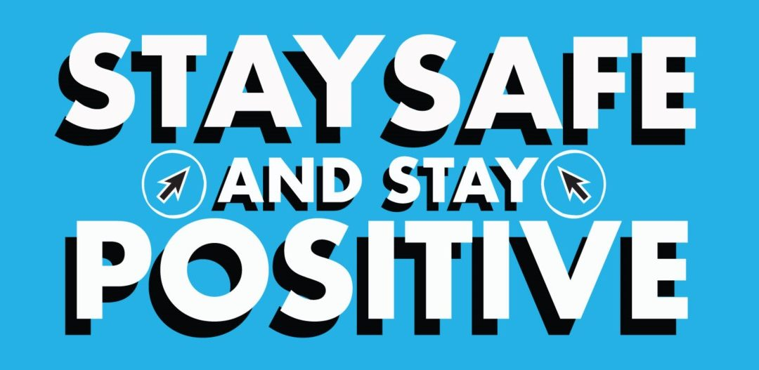 Stay safe and stay positive banner
